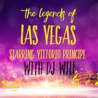 The Legends of Vegas Starring Vittorio Principe